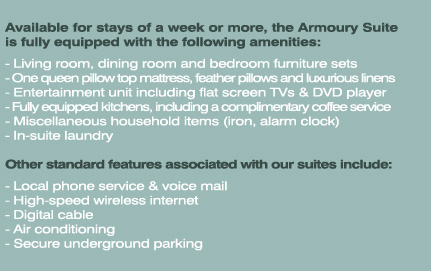 Available for stays of a week or more, the Armoury Suite is fully equipped with the following amenities: